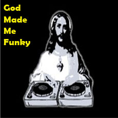 Go to Wal's 'God made me Funky' Mix Series!