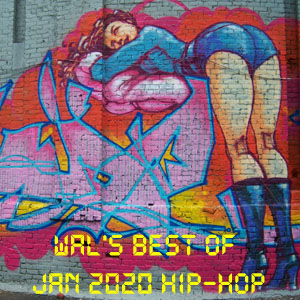 Ill Flows-Wal's Best of January 2020 Hip-Hop-FREE Download!