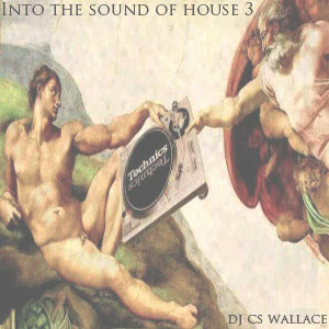 Into the Sound of House 3 - FREE Download!