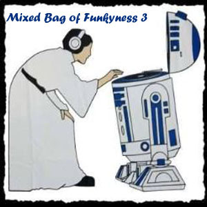 Mixed Bag Of Funkyness 3-FREE Download!