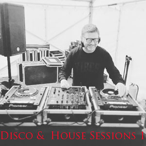 Disco & House Sessions Vol 1 - FREE Download!