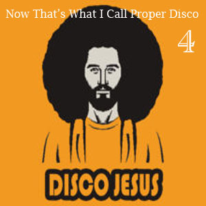 Now That's What I Call Proper Disco - FREE Download!!
