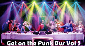 Get on teh Funk Bus Vol Three-FREE Download!